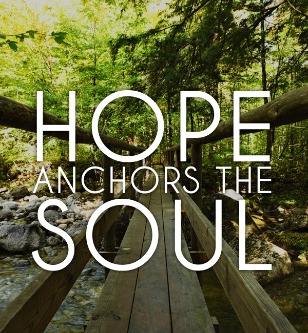 life-quotes-Hope-anchors-the-soul